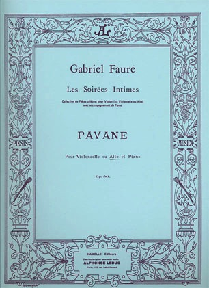 Faure, Gabriel: Pavane Op.50 (viola or cello & piano)
