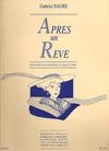 Faure, Gabriel: Apres un Reve-After a Dream (viola or cello or violin & piano)