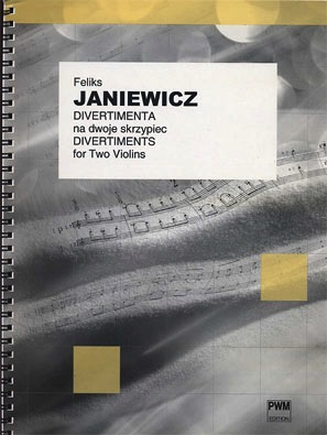Carl Fischer Janiewicz, Feliks: Divertiments for Two Violins