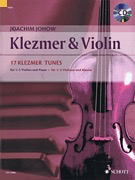 HAL LEONARD Johow: Klezmer & Violin - 17 Klezmer Tunes ( 1-2 violins and piano) Schott