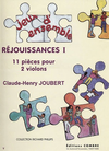 Carl Fischer Joubert, C.H.: Rejoissances-11 pieces (2 Violins)