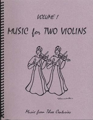 Last Resort Music Publishing Kelley, Daniel: Music for Two Violins Vol.1, Music from Four Centuries (2 violins)