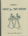 Last Resort Music Publishing Kelley, Daniel: Music from 3 Centuries Vol.2 (2 violins)