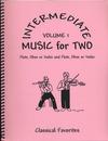 Last Resort Music Publishing Kelley, Daniel: Intermediate Music for Two Vol.1 Classical Favorites (2 violins)