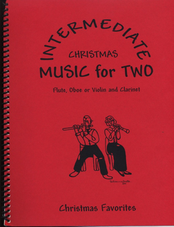 Last Resort Music Publishing Kelley, Daniel: Intermediate Music for 2, Volume 1, Christmas Favorites (2 violins or flutes)