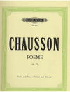 C.F. Peters Chausson, Ernest: Poeme Op.25 (violin & piano)