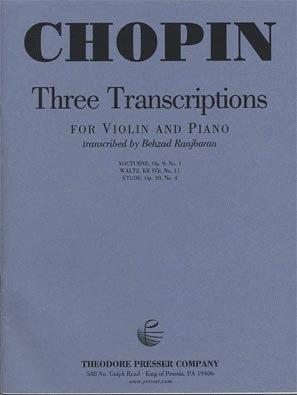 Carl Fischer Chopin, Frederic (Ranjbaran): Three Transcriptions (violin & piano)