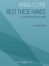 HAL LEONARD Clyne: Rest These Hands (violin, string quartet) Boosey & Hawkes