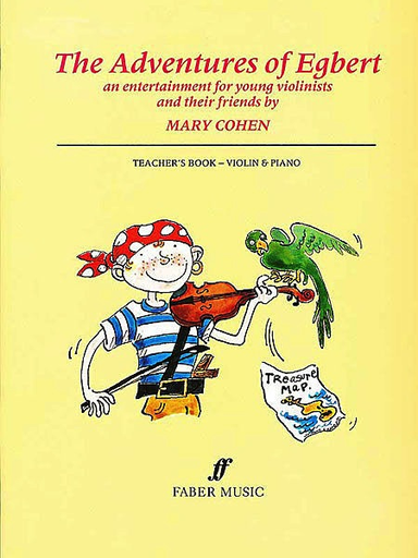 Faber Music Cohen, Mary: The Adventures of Egbert Teacher's Book (piano accompaniment)