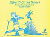 Alfred Music Cohen, Mary: Egbert's Circus Games (violin)