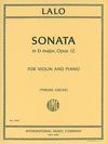 International Music Company Lalo, Edouard (Greive): Sonata in D major, Op. 12 (violin & piano)