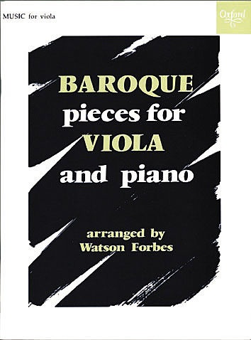 Oxford University Press Forbes, W. (arr): Baroque Pieces (Viola and Piano)
