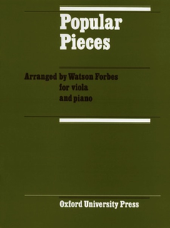 Oxford University Press Forbes, W. (arr.): Popular Pieces for Viola (viola and piano)