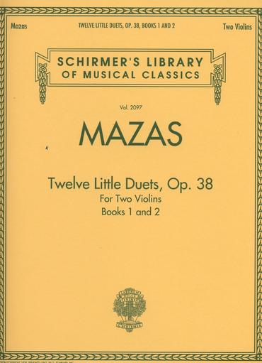 HAL LEONARD Mazas (Schradieck): Twelve Little Duets, Op. 38, Vols.1 & 2 (2 violins)