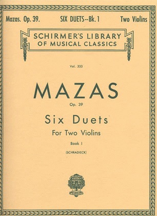 HAL LEONARD Mazas, F. (Schradieck): Six Duets Op.39 Bk.1 (2 violins) SCHIRMER