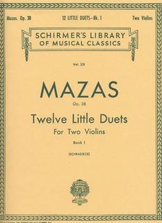 HAL LEONARD Mazas, F.: Twelve Little Duets Op.38 Bk.1 (2 violins)