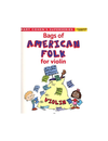Faber Music Cohen, Mary: Bags of American Folk Tunes for Violin (violin)