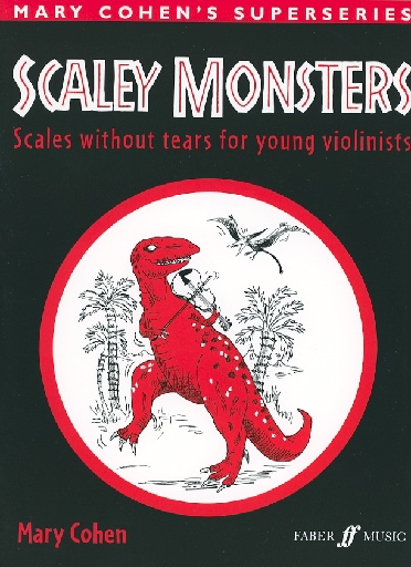 Faber Music Cohen, Mary: Scaley Monsters (violin)
