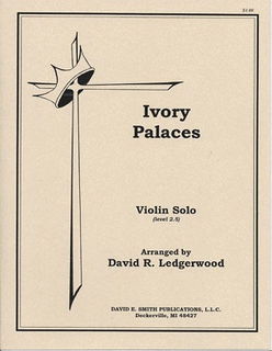 Ledgerwood, D.R.: Ivory Palaces (violin & piano)