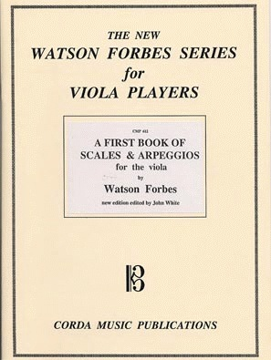 Forbes, Watson: A First Book of Scales and Arpeggios for Viola Players Bk.1 of 3