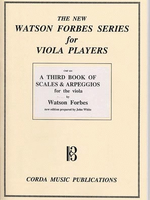 Forbes, Watson: A Third Book of Scales and Arpeggios for Viola Players Bk.3 of 3