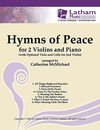 LudwigMasters McMichael, Catherine: Hymns of Peace (2 violin & optional piano)