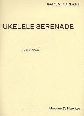 HAL LEONARD Copland, A.: Ukelele Serenade (Violin & Piano)