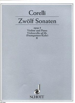 Corelli, Arcangelo: 12 Sonatas Vol.2 Op.5 #7-12 (violin & piano)