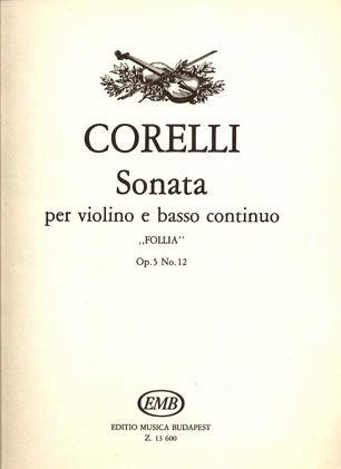 HAL LEONARD Corelli, Arcangelo: Sonata Op.5#2 ''La Follia'' for Violin and Piano