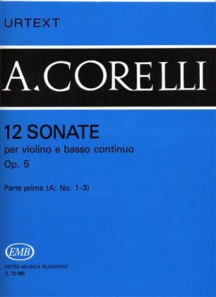 HAL LEONARD Corelli, Arcangelo: Violin Sonatas Op.5 #1-3 (violin & cello basso continuo)