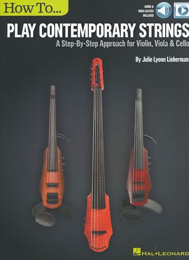 HAL LEONARD Lieberman, Julie Lyonn: Play Contemporary Strings (audio & video access included)