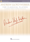 HAL LEONARD Lloyd Webber: Andrew Lloyd Webber for Classical Players, 10 Songs from 6 Famous Musicals (violin, piano)