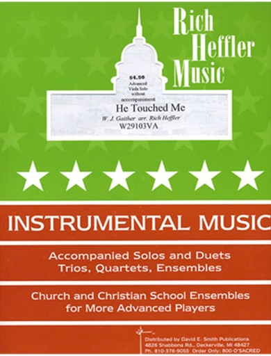 Gaither, W.J.: He Touched Me (viola solo)