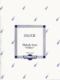 Viola World Gluck, C.W. (Arnold): Melody from Orfeo for viola & piano