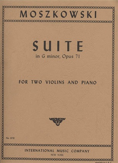 International Music Company Moskowski, Maurice: Suite in G minor Op.71 (2 violins & piano)