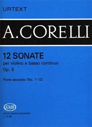 HAL LEONARD Corelli, Arcangelo: Violin Sonatas Op.5 #7-12 (violin & piano)