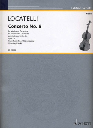Locatelli, P.A.: Concerto Op.3 #8 in E minor (violin & piano)
