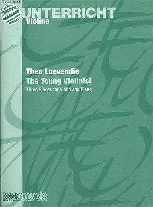 Carl Fischer Loevendie, Theo: Young Violinist-Three Pieces for Violin & Piano