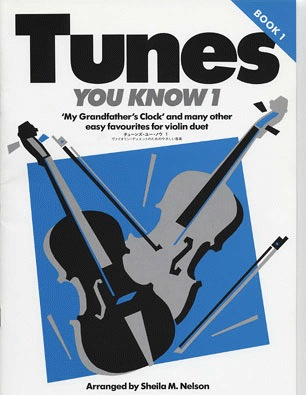 HAL LEONARD Nelson, S.: Tunes You Know Book 1 (2 violins)