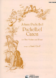 Carl Fischer Pachelbel, Johann (Dorff): Canon (2 violins & piano)