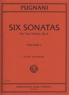 International Music Company Pugnani, Gaetano: Six Sonatas Op.4 Vol.1 (2 Violins)