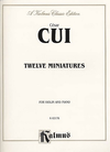 Alfred Music Cui: 12 Miniatures (violin & piano)