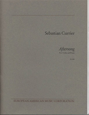 Currier: Aftersong (violin & piano)