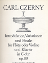 Czerny, Carl: Introduction, Variations & Finale Op. 80 (violin & piano)