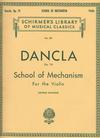 HAL LEONARD Dancla, Ch: School of Mechanism Op.74 (violin)