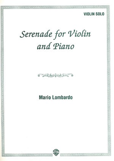 Alfred Music Lombardo, Mario: Serenade for Violin & Piano