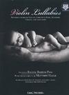 Carl Fischer Pine, Rachel Barton: Violin Lullabies - featuring works by Brahms, Gershwin, Ravel, Schubert, Strauss, and many more (violin & mp3)