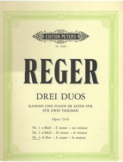 Reger, Max: Canons and Fugues in Old Style Op. 131 No. 3 (2 violins)