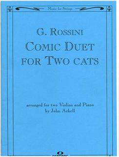 HAL LEONARD Rossini: Comic Duet for Two Cats (2 violins & piano)