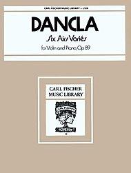 Carl Fischer Dancla: 6 Airs Varies, Op.89 (violin & piano) Carl Fischer